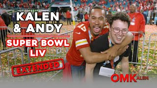 'OMKalen': Andy & Kalen Go to Super Bowl LIV - Extended