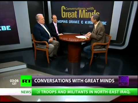 Conversations w/Great Minds - NSA Whistleblowers - Are They Spying on the Entire Country? P1