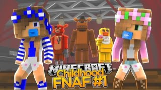 Minecraft Childhood FNAF - LITTLE KELLYS GOES TO THE GRAND OPENING! #1