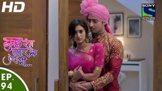 Kuch Rang Pyar Ke Aise Bhi - कुछ रंग प्यार के ऐसे भी - Episode 94 - 8th July, 2016