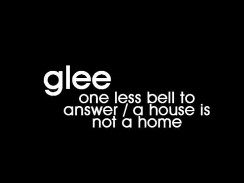 Glee Cast - One Less Bell To Answer