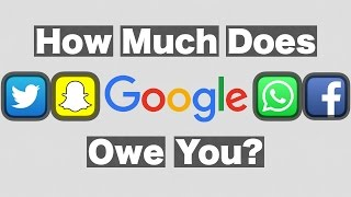 Data to Money: How Much Does Google Owe You?