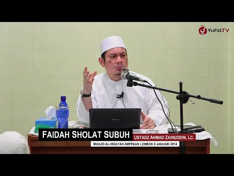 Kultum Subuh: Faidah Sholat Subuh - Ustadz Ahmad Zainuddin, Lc.