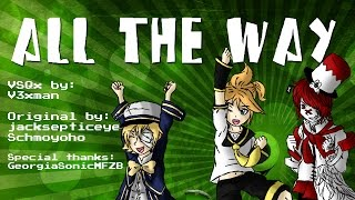【Len, Oliver, Fukase】All the Way (jacksepticeye)【VOCALOIDカバー曲】