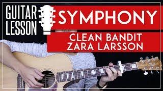 Symphony Guitar Tutorial - Clean Bandit Zara Larsson Guitar Lesson 🎸  Easy Chords + Guitar Cover 