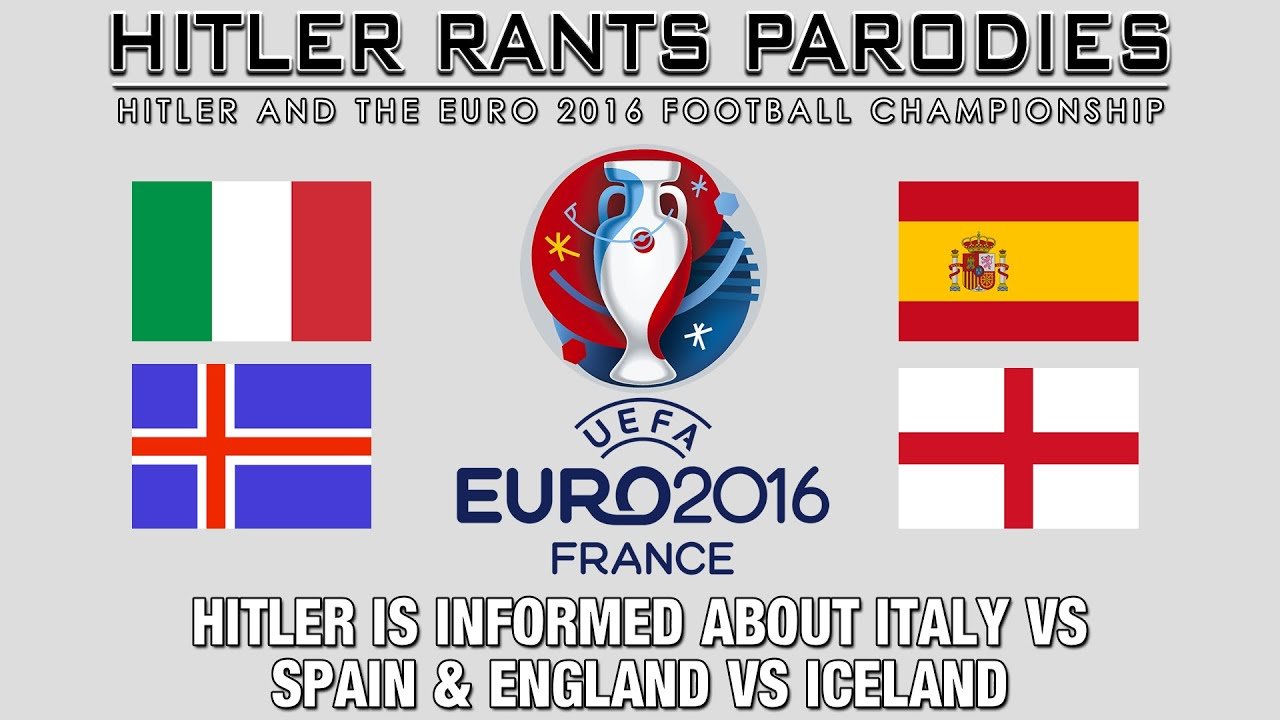 Hitler is informed about Italy Vs Spain & England Vs Iceland