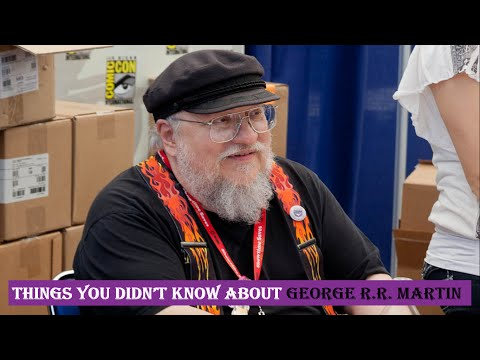 Things You Didn't Know About George R R  Martin_George R R Martin Things