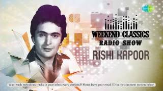 download lagu Weekend Classics Radio Show  Rishi Kapoor Special  gratis