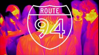 Route 94 My Love Official Audio