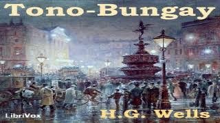 Tono-Bungay   H. G. Wells   General Fiction   Sound Book   English   3/9