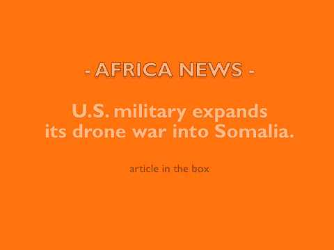AFRICA: U.S. Drone attacks in Somalia
