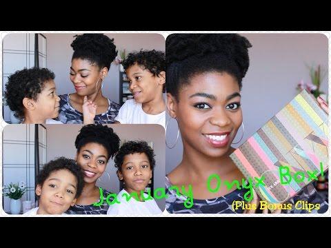 January Onyx Box Unboxing/Chat! - (Plus Bonus Clips!) - NaturalMe4C - 4C Natural Hair