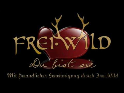 Frei Wild - Du Bist Sie Die Einzige Für Mich