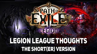[Path of Exile] Excited, but Concerned - 3.7 & Legion league thoughts | the short(er) version