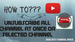 How to unsubscribe all subscribed channel at once in youtube app(Android)