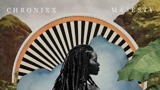 Chronixx - Majesty (Official Music Video) | Chronology