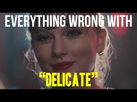 """Download Lagu  Everything Wrong With Taylor Swift - """"Delicate"""" Mp3 Free"""