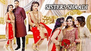 BEAUTIFUL SHAADI VLOG | SISTERS WEDDING