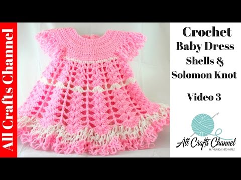 Crochet Baby Dress/ Shells and lacy dress/ video 3 (final) Subtitulos en Espanol