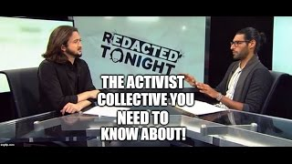 The Activist Collective You Need To Know About!