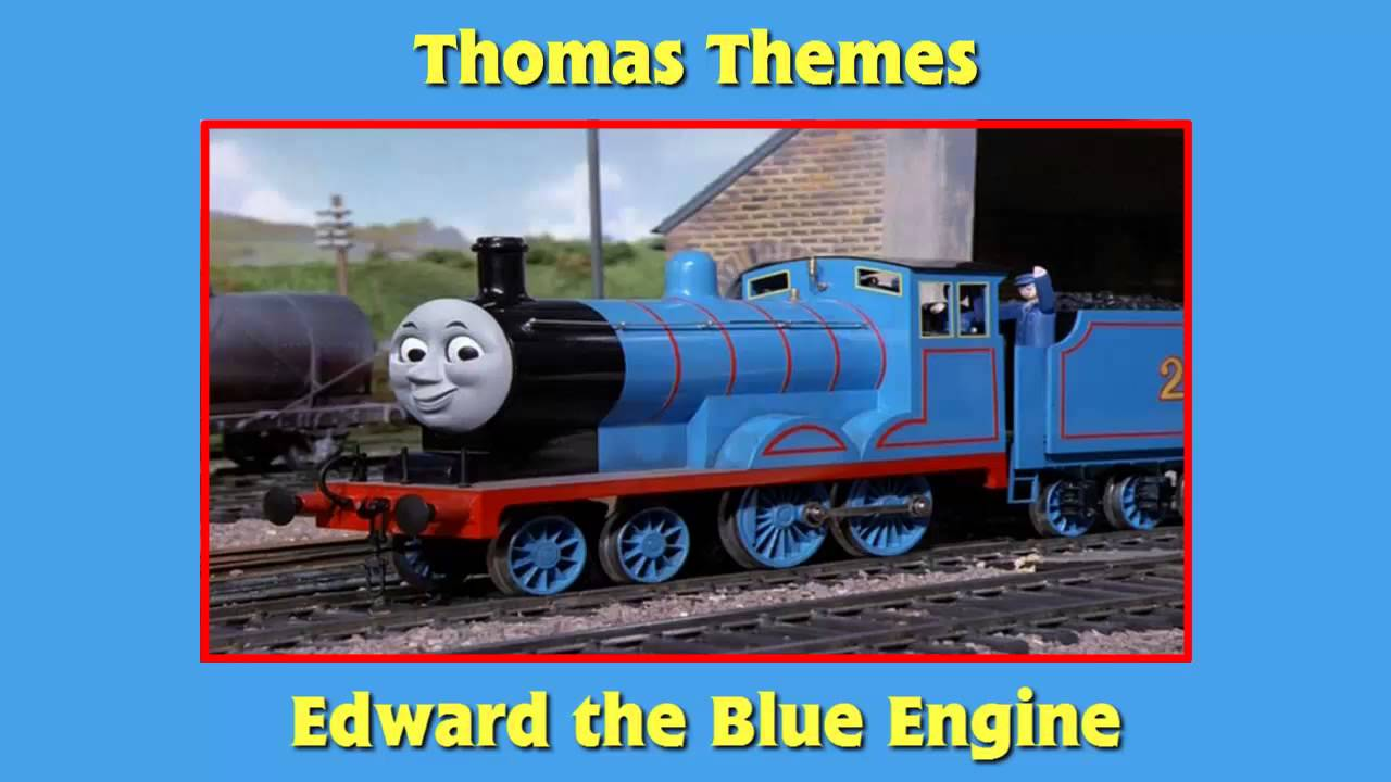thomas themes edward  blue engine youtube