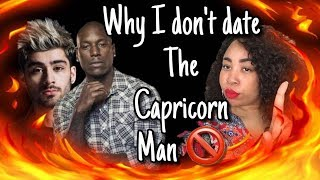 WHY I DONT DATE THE CAPRICORN MAN - They always Buzz around me...