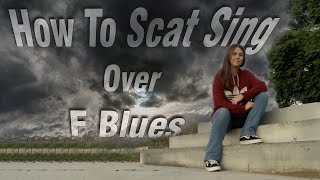 How To Scat Sing Over F Blues