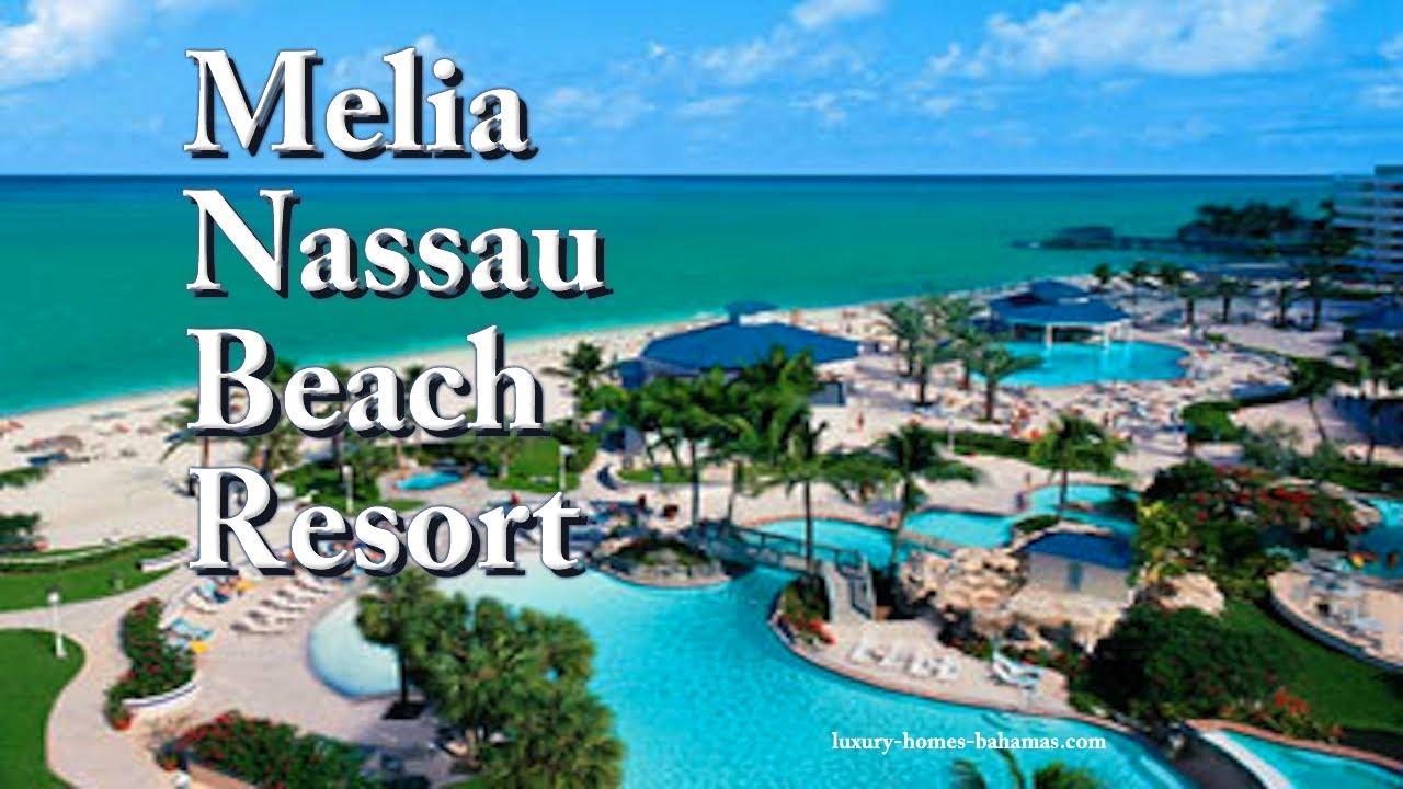 The Melia Nassau Beach Resort