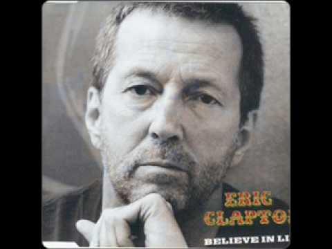 Eric Clapton - Believe in Life