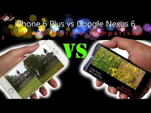 iPhone 6 Plus vs Google Nexus 6 Camera Comparison Video & Picture in 4K / UHD [Super HD View]