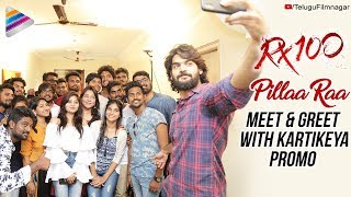 Pillaa Raa Meet and Greet with Kartikeya Promo | RX 100 Telugu Movie | Payal Rajput | Telugu FilmNagar