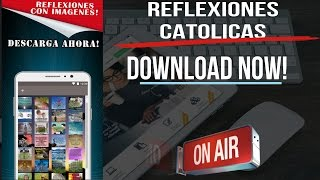 Reflexiones Catolicas-Pensamientos Catolicos app;Reflexiones Cristianos Catolicos APP