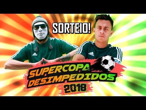 SORTEIO SUPERCOPA DESIMPEDIDOS 2018 Vídeos de zueiras e brincadeiras: zuera, video clips, brincadeiras, pegadinhas, lançamentos, vídeos, sustos