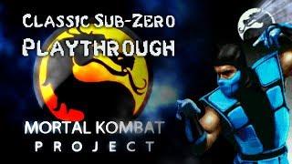 Mortal Kombat Project - Classic Sub-Zero playthrough