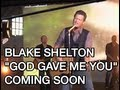 "Blake Shelton - ""God Gave Me You"" Music Video Teaser"