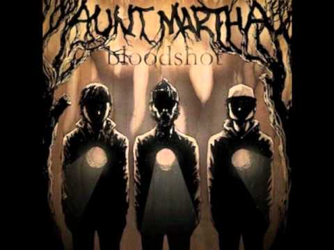 Aunt Martha - Wherever You Wanna Go