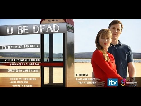 U Be Dead (TV Film) - Thriller starring David Morrissey