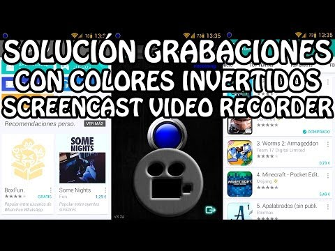 [Solución] Grabaciones con colores invertidos ScreenCast Video Recorder en Android (TUTORIAL)