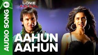 Aahun Aahun Full Audio Song Love Aaj Kal Saif Ali Khan Deepika Padukone