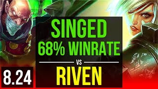 SINGED vs RIVEN (TOP) | 68% winrate, 2 early solo kills, KDA 10/2/3, Dominating | TR Master | v8.24