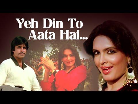 Yeh Din To Aata Hai - Amitabh Bachchan - Parveen Babi - Mahaan - Bollywood Superhit Song