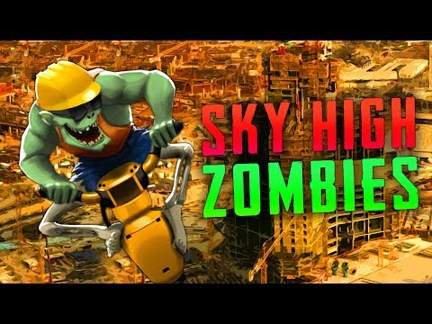 Sky High Zombies (Call of Duty Custom Zombies)