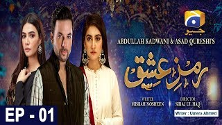 Ramz-e-Ishq - EP 1 - 15th July 2019 - HAR PAL GEO DRAMAS