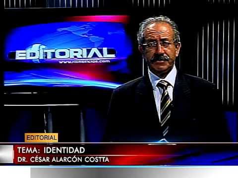 EDITORIALES MARTES  19  AGOSTO 2014 TEMA: IDENTIDAD