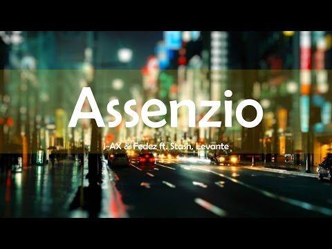J-AX & Fedez - Assenzio [LYRICS] ft. Stash, Levante