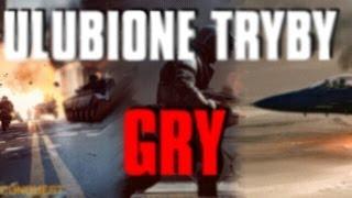 BATTLEFIELD 4 [PC] - ULUBIONE TRYBY GRY