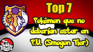 Top 7 - Pokémon que no deberían de estar en P.U. (Smogon Tier)
