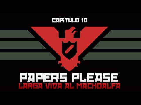 Papers Please: Visitamos la Carcel #10 con kernel404