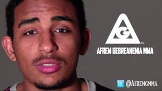 Why does Afrem Gebreanenia MMA fight?