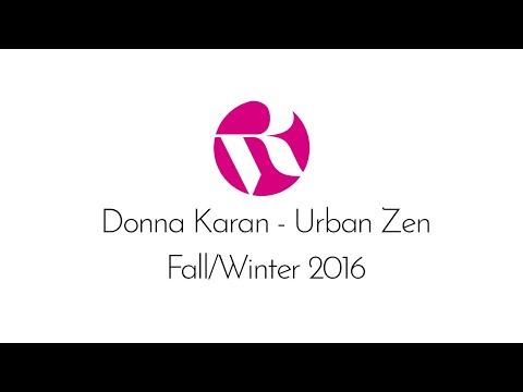 Donna Karan - Urban Zen Fall 2016
